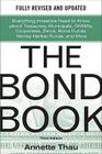 The Bond Book, Third Edition: Everything Investors Need to Know about Treasuries, Municipals, Gnmas, Corporates, Zeros, Bond Funds, Money Market Funds Cover Image