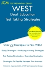 WEST Deaf Education - Test Taking Strategies: WEST-E 072 Exam - Free Online Tutoring - New 2020 Edition - The latest strategies to pass your exam. Cover Image