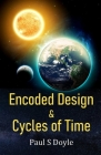 Encoded Design & Cycles of Time Cover Image