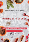 Tasting Difference: Food, Race, and Cultural Encounters in Early Modern Literature Cover Image