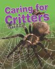 Caring for Critters (Crabtree Connections) Cover Image