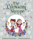 The Blossom Shoppe Cover Image