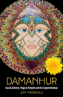 Damanhur: Social Alchemy, Magical Temples and the Superindividual Cover Image