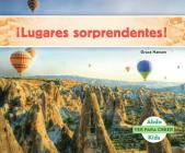 ¡lugares Sorprendentes! (Spanish Version) (Ver Para Creer (Seeing Is Believing)) Cover Image