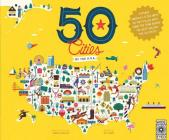 50 Cities of the U.S.A.: Explore America's cities with 50 fact-filled maps (The 50 States) Cover Image