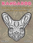 Mandala Coloring Books for Adults for Pencils and Markers - Animal - Kangaroo Cover Image