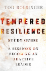 Tempered Resilience Study Guide: 8 Sessions on Becoming an Adaptive Leader Cover Image