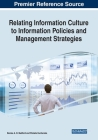 Relating Information Culture to Information Policies and Management Strategies Cover Image