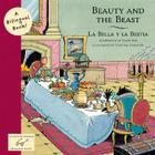 Beauty and the Beast: La Bella y la Bestia (Bilingual Fairy Tales) Cover Image