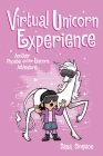 Virtual Unicorn Experience: Another Phoebe and Her Unicorn Adventure Cover Image