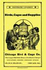Chicago Bird & Cage Co. Illustrated Catalogue (Retro Peacock Edition): Birds, Cages and Supplies Cover Image