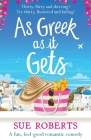 As Greek as it Gets: A fun, feel-good romantic comedy Cover Image