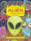 Ralph Masiello's Alien Drawing Book (Ralph Masiello's Drawing Books) Cover Image