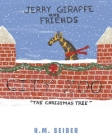 Jerry Giraffe and Friends: The Christmas Tree Cover Image