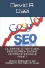 Ultimate Strategies for Search Engine Optimization (Seo) Part 1: Discover Best Guide For SEO Strategies To Rank Higher On Google Cover Image