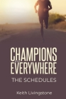 Champions Are Everywhere: The Schedules Cover Image