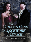 The Curious Case of the Clockwork Menace (London Steampunk) Cover Image