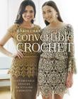 Convertible Crochet: Customizable Designs for Stylish Garments Cover Image