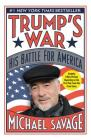 Trump's War: His Battle for America Cover Image