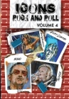 Orbit: Icons of Rock and Roll: Volume #4: Kurt Cobain, Amy Winehouse, Adele and Bono Cover Image