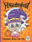 Halloween Coloring Book for kids Ages 2-5: A Collection of Fun and Easy Halloween Coloring Pages for Kids Toddlers and Preschoolers - Original Gift fo Cover Image