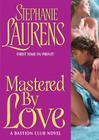 Mastered by Love: A Bastion Club Novel Cover Image