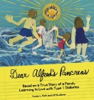 Dear Alfred's Pancreas: Based on a True Story of a Family Learning to Live with Type 1 Diabetes Cover Image