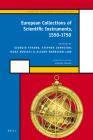 European Collections of Scientific Instruments, 1550-1750 (Scientific Instruments and Collections #1) Cover Image