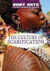 The Culture of Scarification Cover Image
