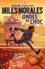 Marvel: Spider-Man La Bande Dessinée: Miles Morales: Ondes de Choc Cover Image