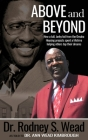 Above and Beyond: How a tall, lanky kid from the Omaha Housing projects spent a lifetime helping others top their dreams Cover Image