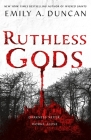 Ruthless Gods: A Novel (Something Dark and Holy #2) Cover Image