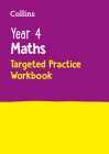 Year 4 Maths Targeted Practice Workbook (Collins KS2 SATs Revision and Practice) Cover Image