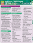 Evaluation & Management (E&m) Coding Calculator: Quickstudy Laminated Reference Guide Cover Image