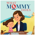 What Mommy Does Cover Image