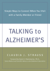 Talking to Alzheimer's: Simple Ways to Connect When You Visit with a Family Member or Friend Cover Image