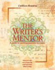 The Writer's Mentor: A Guide to Putting Passion on Paper Cover Image