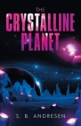 The Crystalline Planet Cover Image
