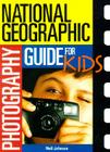 Photography Guide For Kids Cover Image