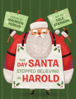 The Day Santa Stopped Believing in Harold Cover Image
