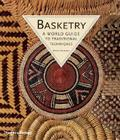 Basketry: A World Guide to Traditional Techniques Cover Image