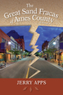The Great Sand Fracas of Ames County: A Novel Cover Image