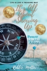 It's All About Showing Up: The Power is in the Asking Cover Image