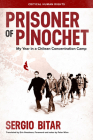 Prisoner of Pinochet: My Year in a Chilean Concentration Camp Cover Image