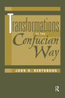 Transformations of the Confucian Way Cover Image
