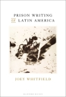 Prison Writing of Latin America Cover Image