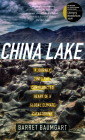 China Lake: A Journey Into the Contradicted Heart of a Global Climate Catastrophe Cover Image
