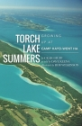 Torch Lake Summers: Growing Up at Camp Hayo-Went-Ha Cover Image