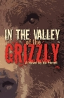In the Valley of the Grizzly Cover Image