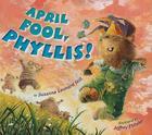 April Fool, Phyllis! Cover Image